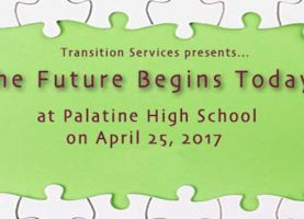 Upcoming 'The Future Begins Today' Event, Harper College Informational Meeting to Help Special Education Families Transition